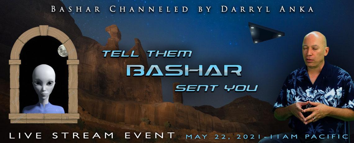 Tell Them Bashar Sent You